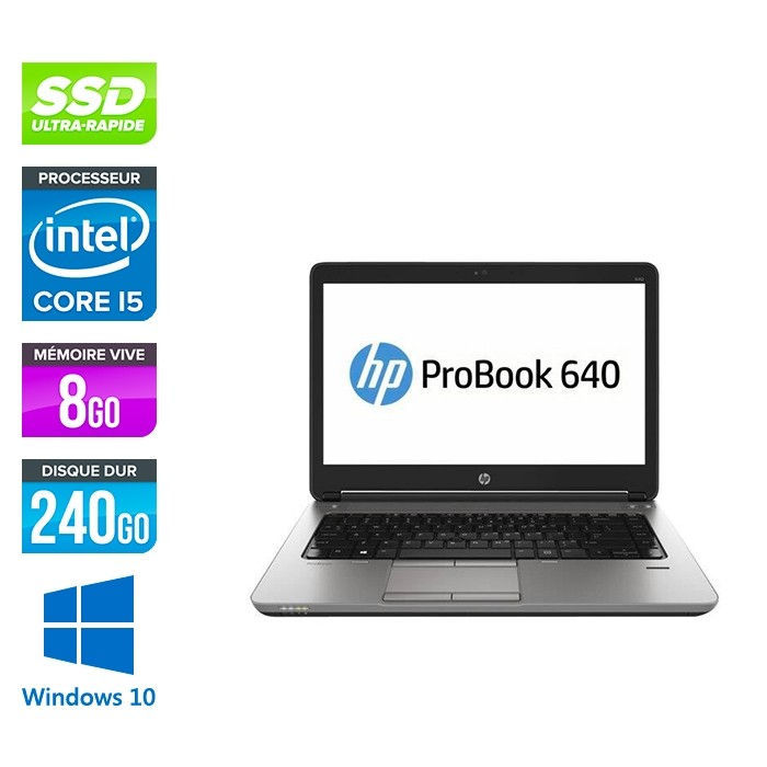 HP ¨ProBook 640 - i5 4200M - 8Go - 240Go SSD - 14'' HD - Windows 10