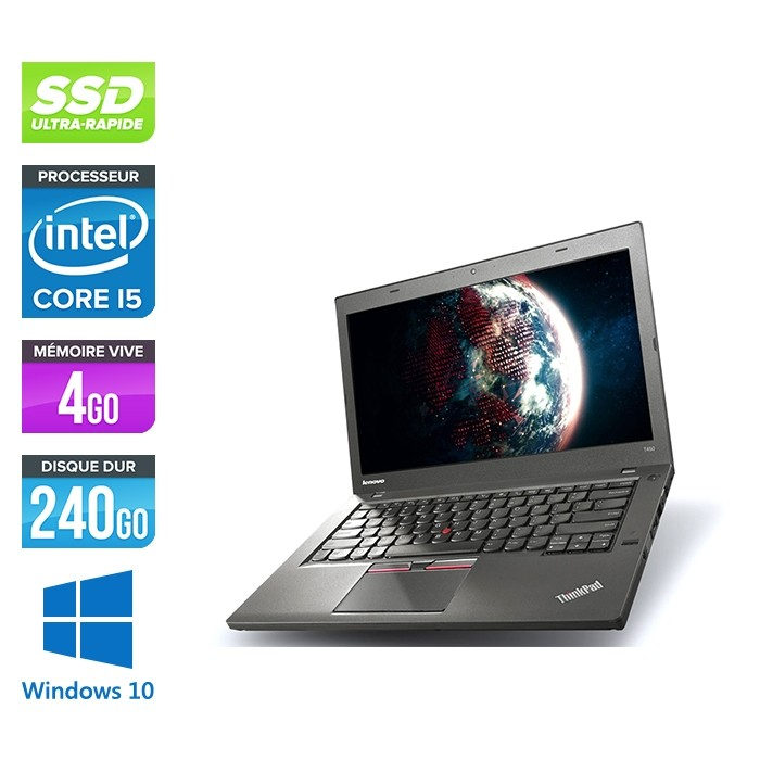 Ordinateur portable reconditionné - Lenovo ThinkPad T450 - i5 5300U - 4Go - SSD 240Go - HD+ - Webcam - Windows 10 professionnel