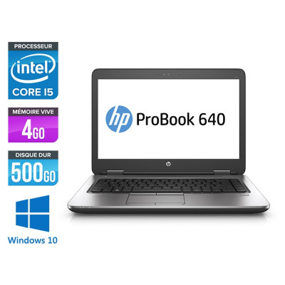 Pc portable - HP ProBook 640 G2 reconditionné - i5 6200U - 4Go - 500Go HDD - 14'' HD - Webcam - Windows 10