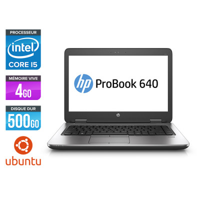 Pc portable - HP ProBook 640 G2 reconditionné - i5 6200U - 4Go - 500Go HDD - 14'' HD - Ubuntu / Linux